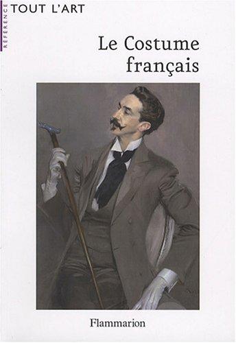 Le Costume Français Jacques Ruppert