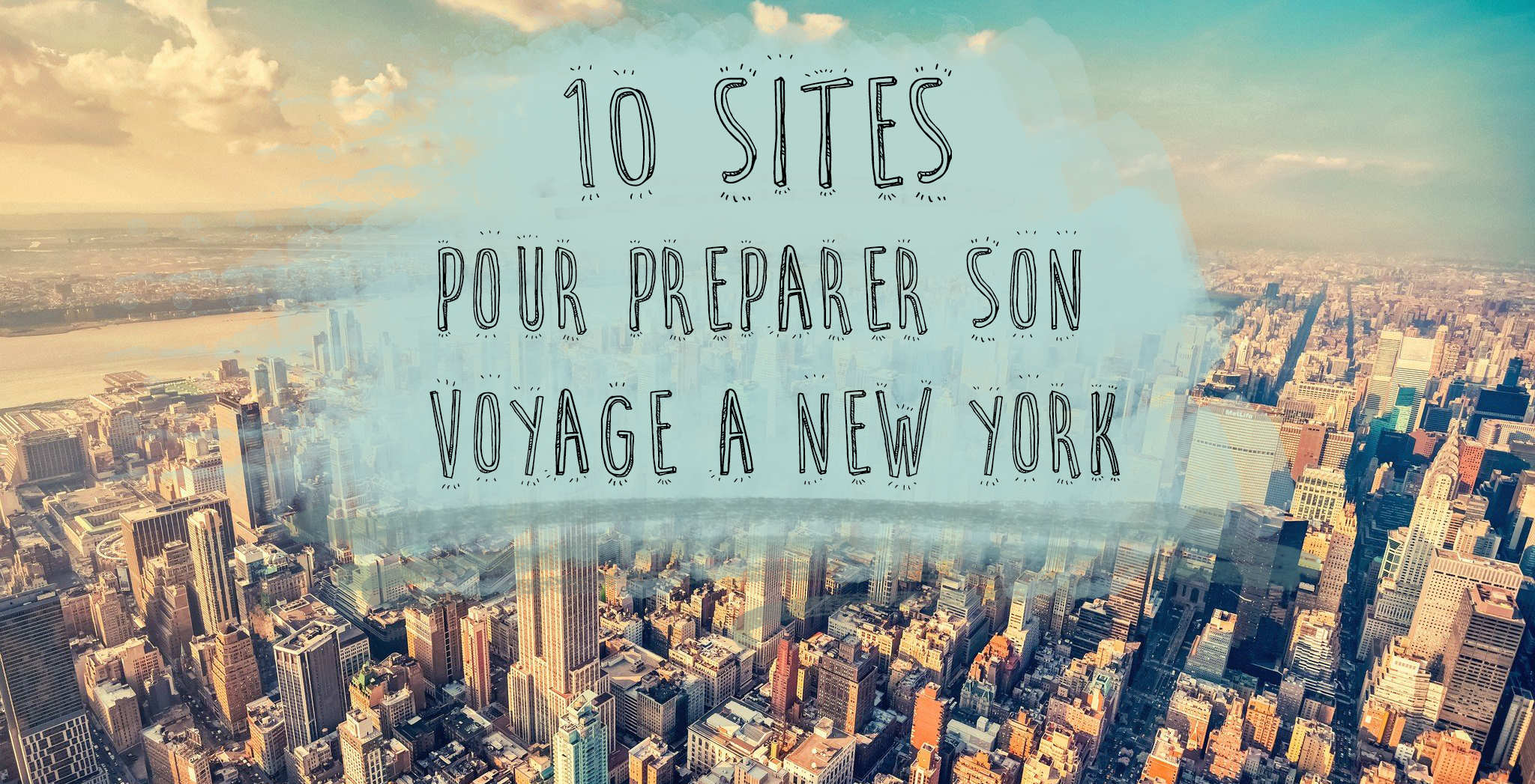 10 sites pour preparer voyage new york